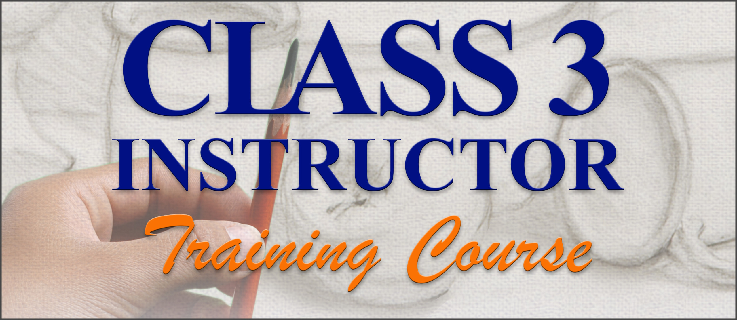Class 3 Instructor Course